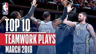 Top 10 Teamwork Plays of March 2018! - Video Youtube