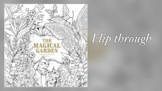 THE MAGICAL GARDEN - flip through