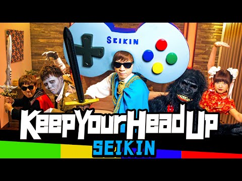 SEIKIN / Keep Your Head Up