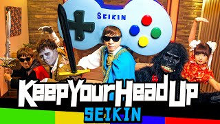 SEIKIN / Keep Your Head Up