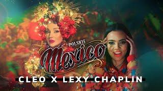 Kadr z teledysku Polskie Mexico tekst piosenki Cleo feat. Lexy Chaplin