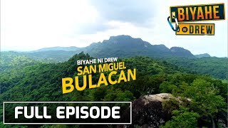 Biyahe ni Drew: Discovering the OGs of San Miguel, Bulacan   Full episode