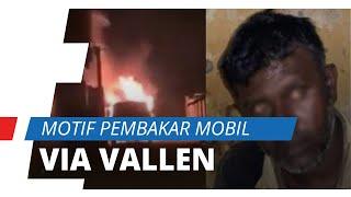 Motif Pembakar Mobil Via Vallen Akhirnya Terungkap, Pelaku: Sakit Hati Disebut Kotor dan Lusuh