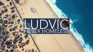 LUDVIC   NEVER HOMELESS   2017 Recap