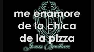 Jonas Brothers- Pizza girl + traduccion