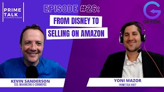 Kevin Sanderson | From Disney to Selling on Amazon & Helping Sellers