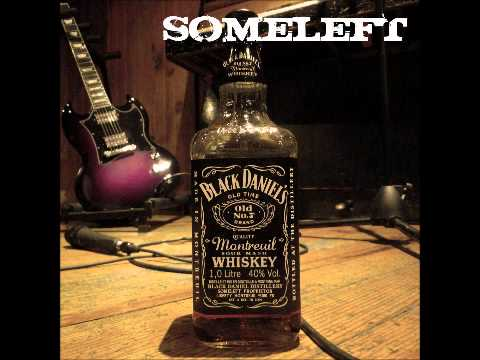 Someleft - Black Daniel's - rock whiskey video