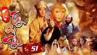 Phim Mới Hay Nhất 2019 | TÂN TÂY DU KÝ - Tập 51 | Phim Bộ Trung Quốc Hay Nhất 2019