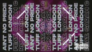 Ron Carroll & Tuff London - Ain't No Pride feat. Sarah C (Visualizer Video) [Ultra Music]