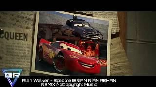 Alan Walker - Spectre (BRIAN RIAN REHAN REMIX)|Cars 3 Music Video|NoCopyright Music