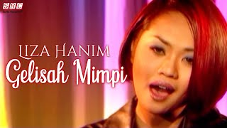 Download lagu Liza Hanim Gelisah Mimpi Mp3