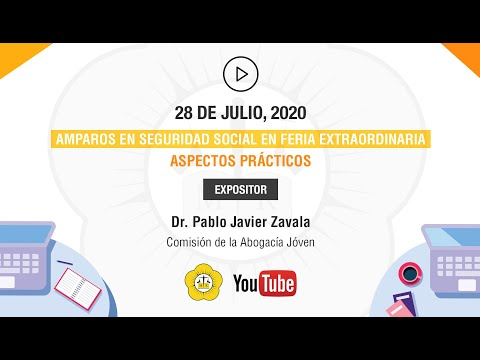 AMPAROS EN SEGURIDAD SOCIAL EN FERIA EXTRAORDINARIA - PARTE PRÁCTICA - 28 de Julio 2020