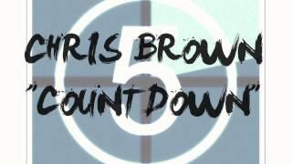 Chris Brown - Countdown ( New Music!!! )