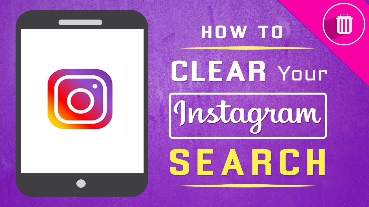 How To Clear Your Instagram Search History [UPDATED 2019]