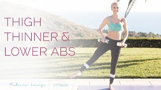 Thigh Thinner & Lower Abs | Rebecca Louise by Rebecca-Louise