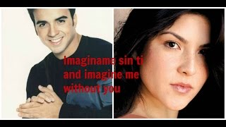 IMAGINAME SIN TI and Imagine me without you