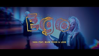 VAVA   Ego (feat. Blow Fever & Lexie) (華納 Official HD 官方MV)