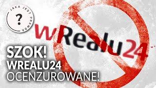 Szok! Wrealu24 ocenzurowane! Szlachtowicz komentuje || Jaka jest prawda?