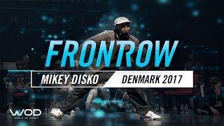 Mikey Disko   FrontRow   World of Dance Denmark Qualifier 2017   #WODDK17