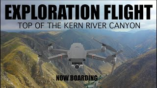 Kern River Canyon exploration - What's it look like from the top?