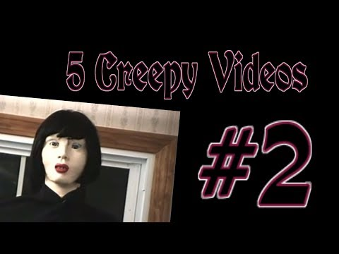 5 Creepy Videos | Episode #2