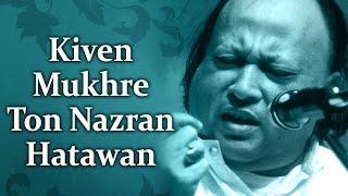 Kiven Mukhre Ton Nazran Hatawan (HD)| Nusrat   - YouTube
