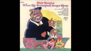 Fats Domino  -  When My Dreamboat Comes Home  -  [version 2 - 1964]