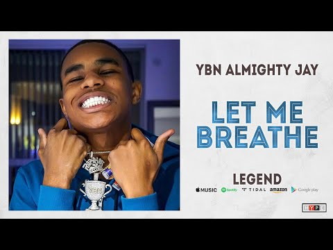 "YBN Almighty Jay – ""Let Me Breathe"""