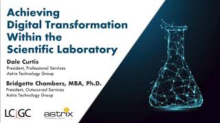 Achieving Digital Transformation within the Scientific Laboratory