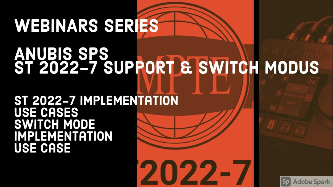 Anubis SPS – ST 2022-7 support (redundancy) – use it as a switch