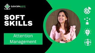 Soft Skills - Attention Management