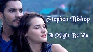 Stephen Bishop 💘 It Might Be You (Tradução)