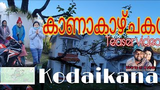Trip to Kodaikanal | Teaser video | How to and style |