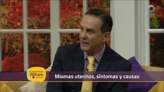 Diálogos en confianza (Salud) - Miomas uterinos, síntomas y causas