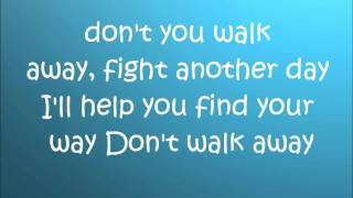 Don't Walk Away/Nick Jonas Lyrics