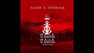 Tanir & Tyomcha   Yaka Yaka