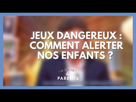 Jeux dangereux : on se dit tout ! - La Maison des parents #LMDP