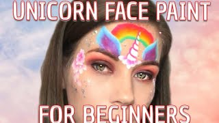 Easy & Fast Unicorn Face Paint Tutorial For Beginners