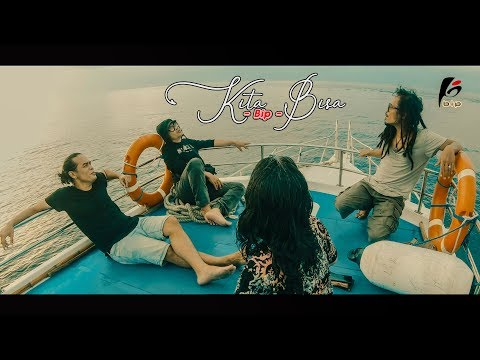 BIP - KITA BISA (Official Music Video)