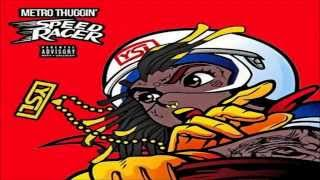 Young Thug - Speed Racer (Prod by Metro Boomin)
