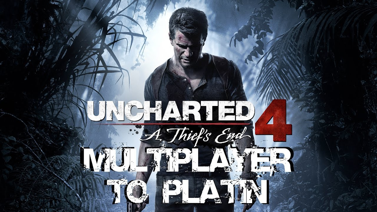 Uncharted 4: Multiplayer to Platin