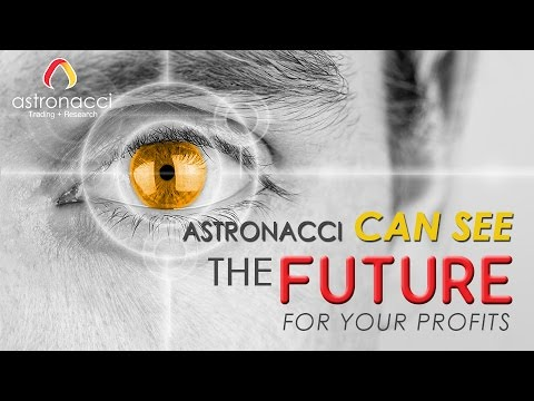 ASTRONACCI CAN SEE THE FUTURE FOR YOUR PROFITS