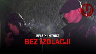 Kadr z teledysku Bez Izolacji tekst piosenki Epis x Intruz
