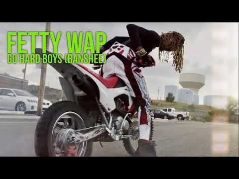 Fetty Wap - Go Hard Boyz (Banshee) [Official Audio]