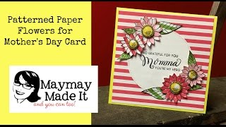 Pattern Paper Flowers For Mothers Day Card