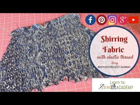 How to Gather Fabric (Shirring) with Elastic Thread | Brother Sewing Machine | Quick Sewing Tips #10