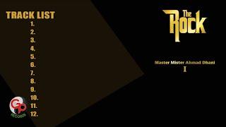 The Rock - Master Mister Ahmad Dhani (Full Album)