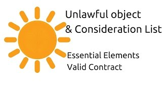 List of Unlawful object and consideration | Other Essential Elements of a Valid Contract | CA CPT