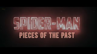 Spider-Man: Pieces of the Past Official Trailer (Рисуем Мультфильмы 2)