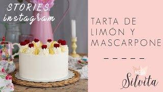 Tarta Limón y Mascarpone - Recetas Stories Megasilvita